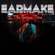Earmake - The Senses Time - EP - http://minimalistica.biz/earmake-the-senses-time-ep/
