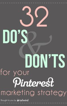 "32 Do's and Don'ts for Your B2B #Pinterest Strategy Learn 32 important ""Do's"" ""Don'ts"" to keep in mind when developing your B2B Pinterest Strategy. (Scheduled via TrafficWonker.com)"
