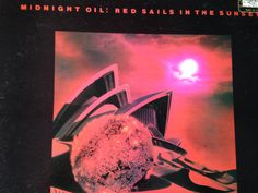 Midnight Oil - Red Sails In The Sunset - vinyl record Rock Style, Vinyl Records, Album Covers, Sailing, Oil, Songs, Sunset, Music, Etsy
