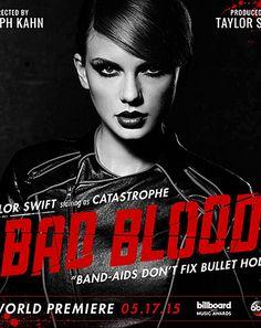 "Taylor Swift's ""Bad Blood"""