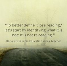 Harvey Silver and other educators write about #teaching close reading via Larry Ferlazzo and Education Week. #CCSS