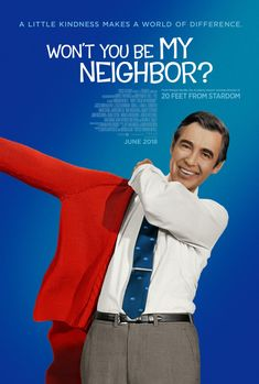 Won't You Be My Neighbor? Brilliant film about a caring, honest, transparent, giving person who worked selflessly. This world is better for knowing him and he left before we could clone him.