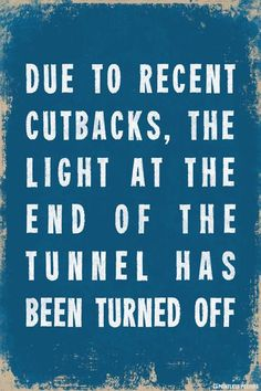 Due To Recent Cutbacks Demotivational Poster – Pointless Posters Hilarious Memes, Funny Stuff, Hilarious Animals, 9gag Funny, Funny Animal, Funniest Jokes, Funny Work, Silly Jokes, Sayings