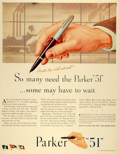 "Persuasion and Influence: ""World's Most Wanted Pen""...Parker ""51"""