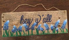 "Hand Painted Bluebonnet ""hey y'all"" Flower Blue Door Wood Hanger Welcome Sign Texas Crafts, Country Crafts, Painted Slate, Hand Painted, Creative Gifts, Creative Art, Reclaimed Wood Door, Wood Crafts, Diy Crafts"