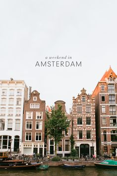 This weekend guide to Amsterdam will make you want to book your ticket right now!