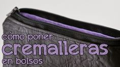 Poner cremalleras a los bolsos parece difícil, pero con este tutorial tú también podrás hacerlo. ;)