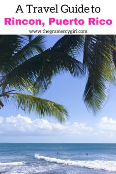 Are you planning a trip to Puerto Rico soon? If so, you need to read this travel guide to Rincon, Puerto Rico to help you plan your trip. We will tell you how to get to Rincon, where to eat in Rincon, where to stay in Rincon, and what to see and do in Rincon. This Rincon travel guide will really help you plan your trip, so don't forget to pin it to your travel board so you can find it.