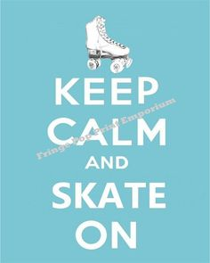 8x10 Art Print  Keep Calm and Skate On  Roller Derby by fringepop