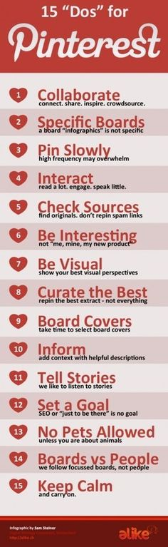 """15 """"Do's"""" for #Pinterest - I like #5...check sources to make sure you are  not sending people to a """"dead end."""""""