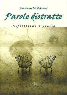 Libro di poesie e immagini Per acquistarlo clikka quì: http://www.terresommerse.it/shop/index.php?productID=295