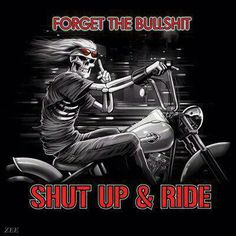 Shut up & Ride!