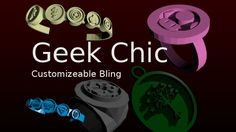 Geek Chic - Customizeable Bling by dsnettleton.