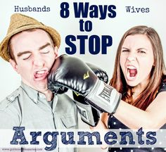 Do you often argue with your husband? Stop the arguments now with these 8 tips! Your marriage is worth it!
