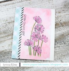 Paperie Blooms: simon says stamp/anything goes-just saying hello