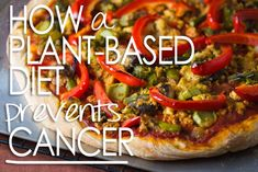 Preventing Cancer with a Plant-Based Diet