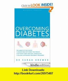 Overcoming #Diabetes A Doctor Guide to Self-Care (Natural Health) #eBook Sarah Brewer ,   ,  , ASIN: B008DWSTUU , tutorials , pdf , ebook , torrent , downloads , rapidshare , filesonic , hotfile , megaupload , fileserve