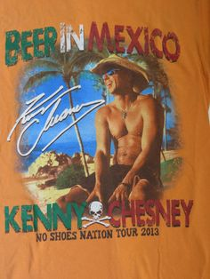 Kenny Chesney SM Beer in Mexico No Shoes Nation 2013 Concert Tour T Shirt Corona #Gildan #GraphicTee