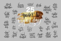 set of 25 hand lettering quotes to 1 november world vegan day with gold brush stroke texture, calligraphy vector illustration collection In ZIP archive you get Vegan Quotes, Food Quotes, Etsy Business, Business Brochure, 1200 Calorie Diet Plan, World Vegan Day, Photography Backdrop Stand, Hand Lettering Quotes, Social Media Quotes