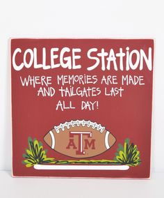 College Station holds the best memories