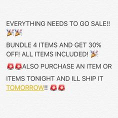 SALE!  Everything Needs To Go! Purchase and Item tonight and it ships tomorrow! Other