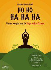 Quando tu ridi, cambi.  Quando tu cambi, il mondo intorno a te cambia.  Madan Kataria