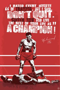 Muhammad Ali poster - designed by Joussef Habchi The idea of sport is a procedure Muhammad Ali Boxing, Muhammad Ali Quotes, Boxing Posters, Boxing Quotes, Boxe Fight, Arte Do Harry Potter, Ufc Boxing, Boxing Champions, Warrior Quotes