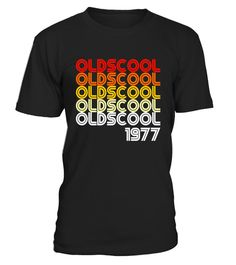 """# Oldscool 1977 Funny Old School 40th Birthday Gift T-shirt . Special Offer, not available in shops Comes in a variety of styles and colours Buy yours now before it is too late! Secured payment via Visa / Mastercard / Amex / PayPal How to place an order Choose the model from the drop-down menu Click on """"Buy it now"""" Choose the size and the quantity Add your delivery address and bank details And that's it! Tags: Old is cool Perfect Birthday"""