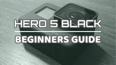 After numerous comments on our YouTube channel and our blog we decided to create this Hero 5 Black getting started guide to help those who have just purchased their first GoPro get up and run quick… Gopro Video, Gopro Photography, Photography Basics, Underwater Photography, Photography For Beginners, Travel Photography, Tip Hero, Hero 6, Running Pictures
