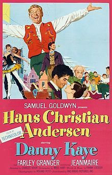 Hans Christian Andersen is a 1952 Hollywood musical film directed by Charles Vidor, with words and music by Frank Loesser. The story was by Myles Connolly, its screenplay was by Moss Hart and Ben Hecht (uncredited), and was produced by Samuel Goldwyn Productions. It is a fictional, romantic story revolving around the life of the famous Danish poet and story-teller Hans Christian Andersen. The title role was played by Danny Kaye.