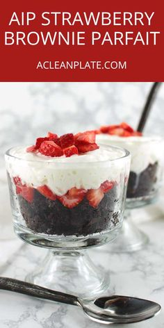 With these Strawberry Brownie Parfaits, Valentine's Day can still be a treat even if you're on a restricted diet like the AIP: https://www.acleanplate.com/recipe/strawberry-brownie-parfaits/