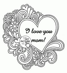 I Love You Mother - Mothers Day coloring page for kids, coloring pages printables free - Wuppsy.com