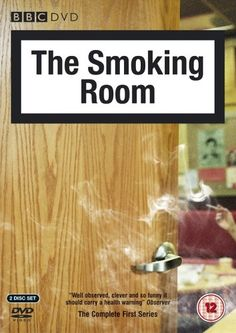 """The Smoking Room: Series 1 (2004) starring Robert Webb, Jeremy Swift, Leslie Schofield, Nadine Marshall and Paula Wilcox. """"In the world of work, there is only one place where seniority counts for nothing, where shop-talk is banned, and where the last bastions against fresh air and desk-based massage, gather regularly to discuss the minutiae of their lives: the smoking room."""""""