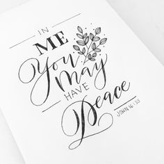 These things I have spoken to you, that in Me you may have peace. In the world you will have tribulation; but be of good cheer, I have overcome the world. John 16:33  #30daysofbiblelettering #lettering #calligraphy #script Instagram photo by @hey.jee