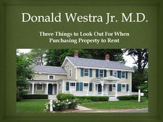 Donald Westra Jr. M.D. - Things to know about real estate