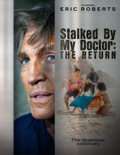 Stalked by My Doctor 2 The Return 2016 DVD TV Movie Lifetime Thriller Eric Roberts LMN