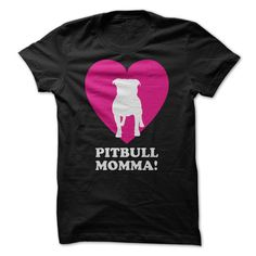 Pitbull Momma Show how much you love your Pitbull with this stunning design thats sure to grab the attention of friends, family and other Pit owners.  https://www.sunfrogshirts.com/Pets/Pitbull-Momma-ladies.html?29155&Campaign_pin