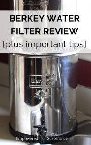 berkey water filter review + important tips