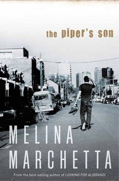 The Piper's Son by Melina Marchetta | The BibliOH!phile