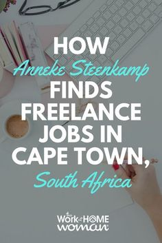 How Anneke Steenkamp Finds Freelance Jobs in Cape Town, South Africa - Best Image Portal Get Paid Online, Online Jobs From Home, Work From Home Jobs, Virtual Jobs, Make Money From Pinterest, Travel Jobs, Freelance Writing Jobs, Cape Town South Africa, Find A Job