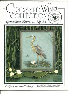Great Blue Heron Bird Counted Cross Stitch Pattern Crossed Wing Chart Pack NIP #CrossedWingCollection #Frame