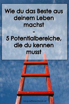 Hier finden Sie 5 Potentialbereiche, die Sie kennen müssen, um das Beste aus Ihrem Leben zu machen. #leben #positiv #optimismus #lebensbereiche #veränderung #weiterentwicklung #selbstliebe #potenzial #beziehung #beruf #job #finanzen #geld #kapitalmarkt #börse #fonds #nachhaltigkeit #zuhause #mentalegesundheit #gedanken #mindset #fakten #mensch #psyche #gesundheit #psychologie #krise #coronavirus #resilienz