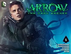 Weird Science DC Comics: Arrow: The Dark Archer Chapter #5 Review and *SPOI...