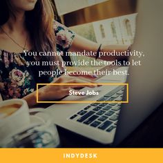 You cannot mandate you must provide the tools to get people become their best. How To Get, How To Plan, Growing Your Business, Time Management, Productivity, Software, Tools, People, Instruments