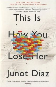This Is How You Lose Her by Junot Diaz,http://smile.amazon.com/dp/1594631778/ref=cm_sw_r_pi_dp_3pFDtb0YPEZ6ME9E