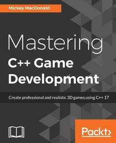 Buy Mastering C++ Game Development: Create professional and realistic games using C++ 17 by Mickey Macdonald and Read this Book on Kobo's Free Apps. Discover Kobo's Vast Collection of Ebooks and Audiobooks Today - Over 4 Million Titles!