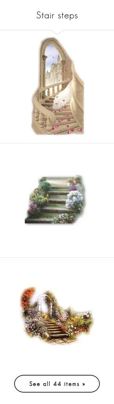"""""""Stair steps"""" by likepolyfashion ❤ liked on Polyvore featuring backgrounds, stairs, tubes, art, fantasy, psd, landscape, fillers, garden and path"""