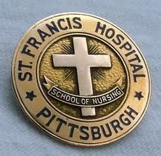 St. Francis Hospital, Pittsburgh, PA. One of my friends graduated from St. Francis.