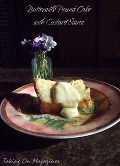 Buttermilk Pound Cake with Custard Sauce   Taking On Magazines   www.takingonmagazines.com