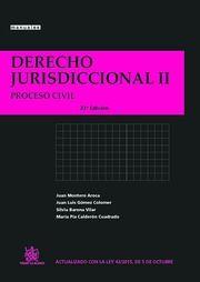 Derecho jurisdiccional. II, Proceso civil / Juan Montero Aroca ... [et al.] - 23ª ed. - 2015
